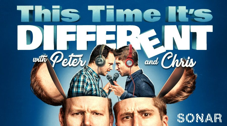 This Time It's Different with Peter N' Chris