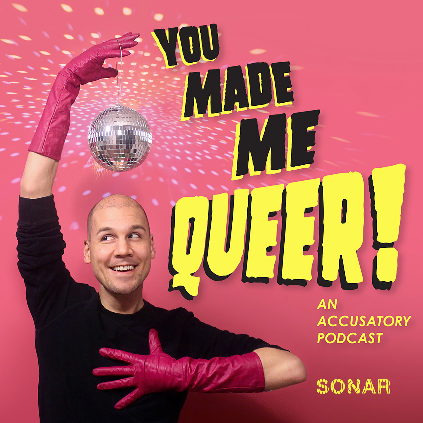 You Made Me Queer!